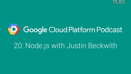 Node.js with Justin Beckwith: GCPPodcast 20