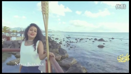 印度-Neha Kakkar New SonG 2016 Rain Mashup