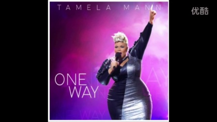 Tamela_Mann_One_Way