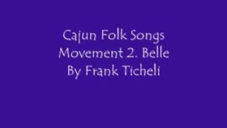 Cajun folk Songs Movement 2. Belle By Frank Ticheli