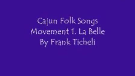 Cajun Folk Songs Movement 1. La Belle et le Capitaine By Frank Ticheli