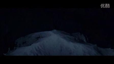 《黑暗侵袭》雪山风暴电影字幕预告片