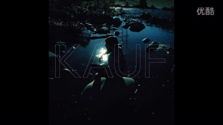 KAUF - When You're Out