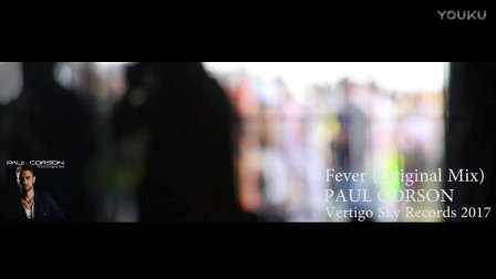 保罗 Paul Corson - Fever (Original Mix)
