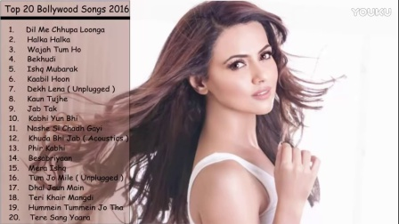 印度歌 Latest Bollywood Songs January 2017 _ Best of Bollywood _ New & Top Songs