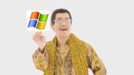 I have a Windows XP and Vista - PPAP Parody