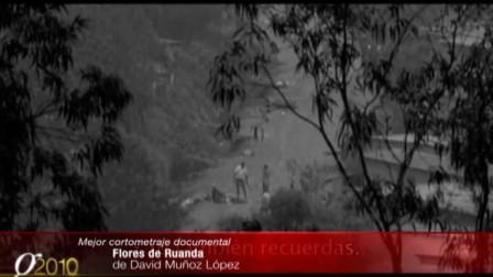 Flores de Ruanda, Mejor Corto Documental en los Goya 2010