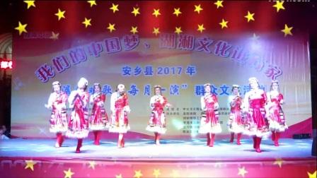 """安乡县2017年""""潺陵欢歌每月一演""""群众文化活动 开场舞蹈《北京的金山上》"""