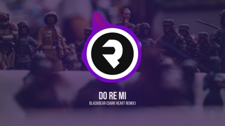 Do Re Mi - Blackbear (Dark Heart Remix)
