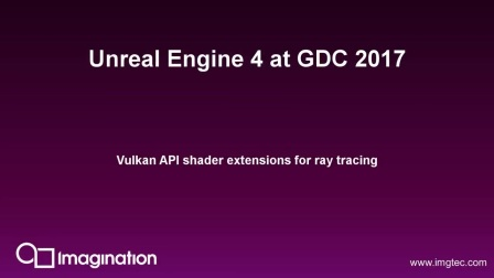使用 Unreal Engine 4 进行 PowerVR 光线跟踪