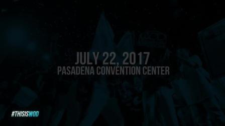 WOD FINALS 2017 - Pasadena, CA