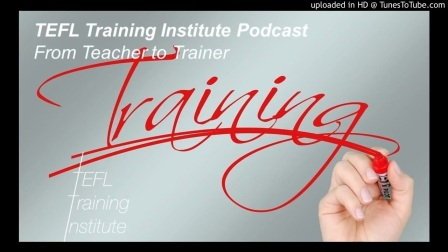 Podcast: From Teacher To Trainer