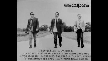 苗歌《Nyias Mus Nyias各走各的》 - Escapes