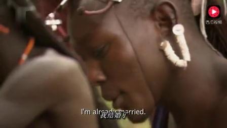 荒野探索: 非洲原始部落酋长儿子10几岁就想娶妻, 说要美丽的