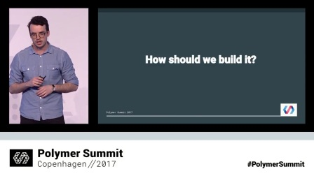 Web Components for CMS (Polymer Summit 2017)