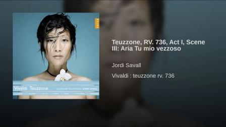 Teuzzone, RV. 736, Act I, Scene III- Aria Tu mio vezzoso