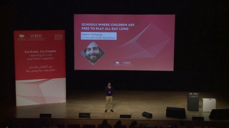 Schools where children are free to play all day long WISE 2017 Ramin Farhangi