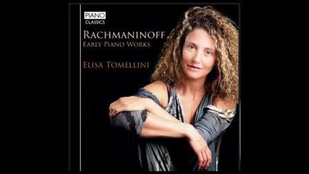 "Elisa Tomellini意大利的钢琴家搬演 ""Rachmaninoff-Morceaux de salon Op.10-Humoresque"""