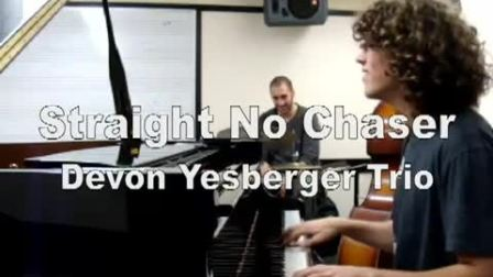 Straight No Chaser - Devon Yesberger Trio