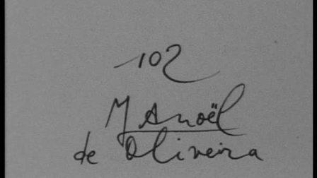 120 cinematons--0102 Manoel de Oliveira曼努埃尔 德 奥利维拉
