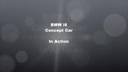 宝马BMW i8 真车潇洒亮相现实!风采凌厉精致!