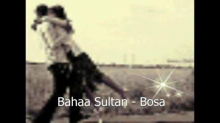 Bahaa Sultan - Bosaa [English Subtitles]