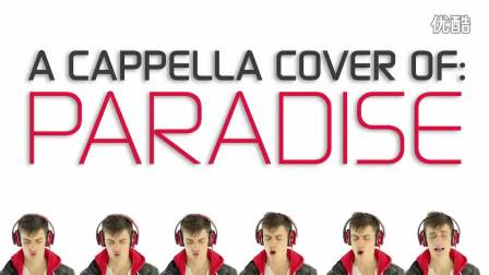 【忧郁星】翻唱达人Mike  - Cover Coldplay - Paradise -