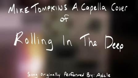 【忧郁星】翻唱达人 Mike Tom--Rolling In The Deep Cover