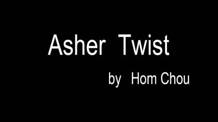 Asher Twist by Hom Chou