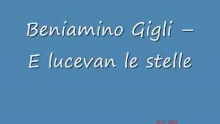 Beniamino Gigli -- E lucevan le stelle星光灿烂