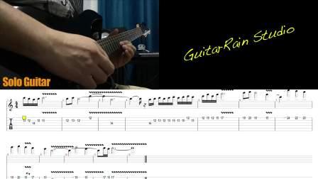 【吉他雨工作室】世嘉MD游戏《圣剑传说》序曲音乐改编的电吉他SOLO教学(附谱附伴奏)。