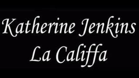 La Califfa - Katherine Jenkins