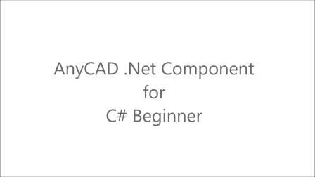 AnyCAD.Net SDK C#入门