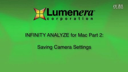 INFINITY ANALYZE for Mac 2- Saving Camera Settings