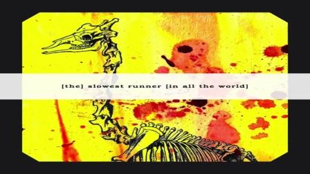 [The] Slowest Runner [in all the World] - We, Burning Giraffes [Full Album]