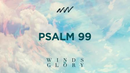 Psalm 99 - Winds of Glory   New Wine Music
