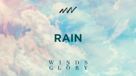 Rain - Vientos de Gloria   New Wine Music