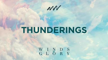 Thunderings - Winds of Glory   New Wine Music