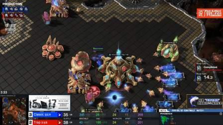 StarCraft2 6月12日GSL2019S2 4进2 Trap(P) vs Classic(P)-2 2019