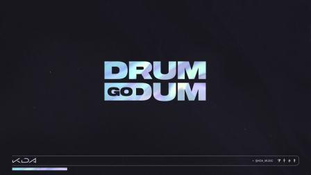 K-DA - DRUM GO DUM