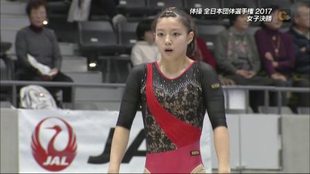 杉本桃歌 2017全日本体操锦标赛女团决赛 自由操