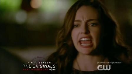 The Originals 5x09 We Have Not Long to Love 预告