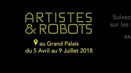 巴黎大皇宫:《艺术家&机器人》展览