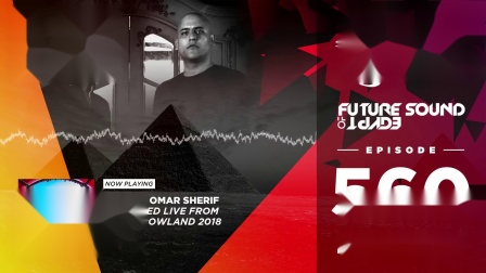 Future Sound of Egypt 560 (FSOE Tomorrowland Takeover with A & Z vs Omar Sherif