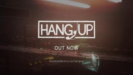 《挂断(Hang Up)》官方宣传视频1_17178VR