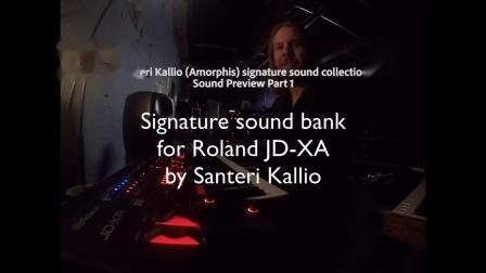 Roland JD-XA  Santeri Kallio (Amorphis) 签名款音色包试听-1