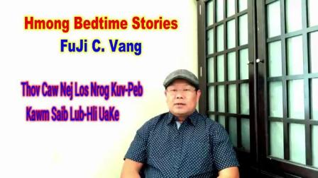 苗族故事-Hmong Bedtime Stories-139--Saib Hli-Xiab & Hli-Nqig _How To Read The Moon