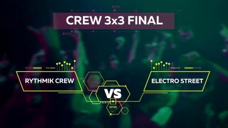 Rythmik vs. Electro Street _ Crew 3x3 Final @ Moveu0026Prove International 2018