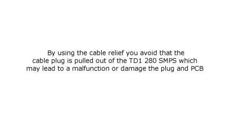 力纳克家庭系列— TD1 280 SMPS 电缆防脱