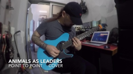 animals as leaders(以兽之道)吉他cover